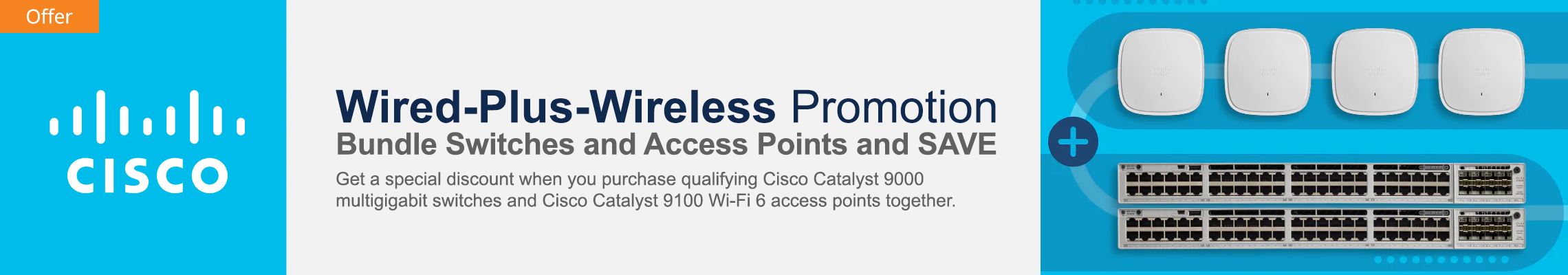 Cisco Wired + Wireless Promotional Banner