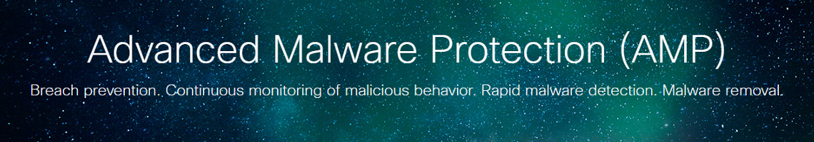 Cisco Advanced Malware Protection